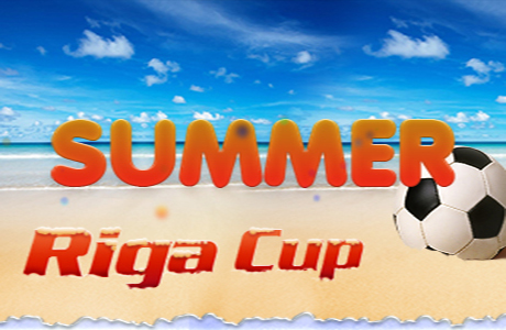 Riga Cup summer tournament